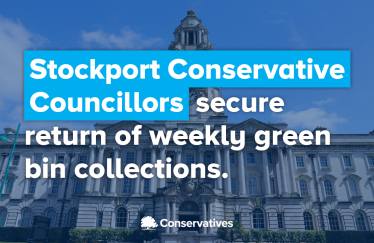 Stockport Conservative Councillors secure return of weekly green bin collections